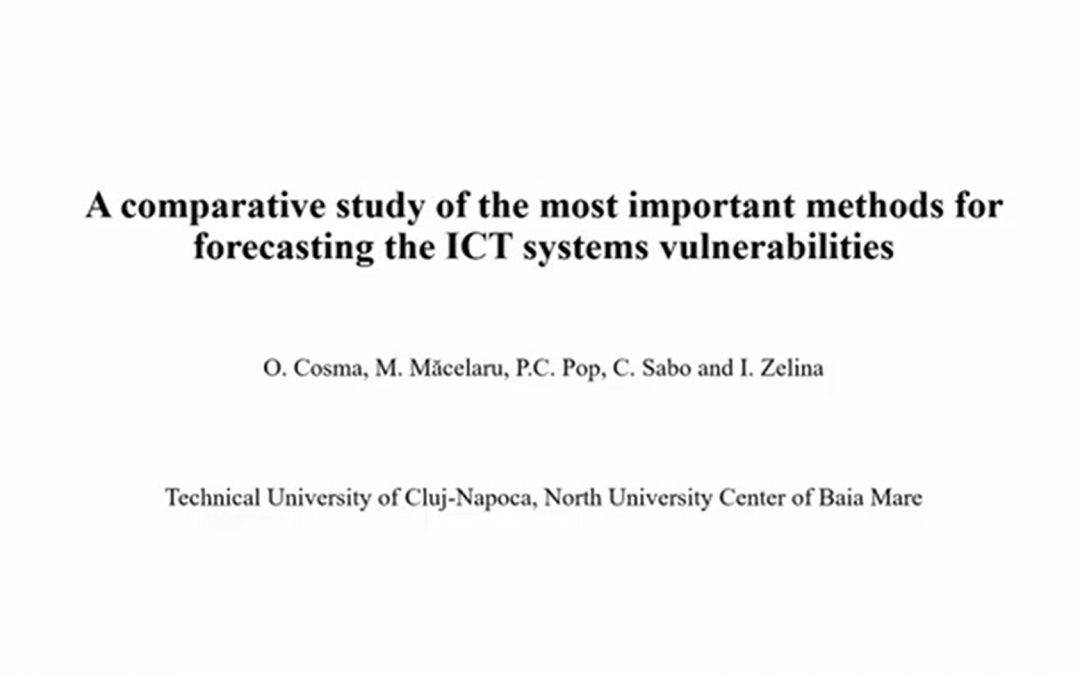 A comparative study of the most important methods for forecasting the ICT systems vulnerabilities